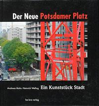 Fotos von der Baustelle am Potsdamer Platz