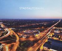 Stadtautobahn Fotoserie Andreas Muhs